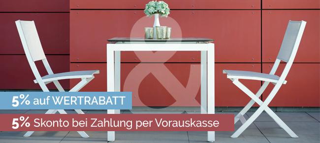 Gartenmöbel Thomas | AKtion 5% + 5% Wertrabatt/Skonto | hier